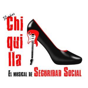 CHIQUILLA. EL MUSICAL DE SEGURIDAD SOCIAL @ Auditori Municipal